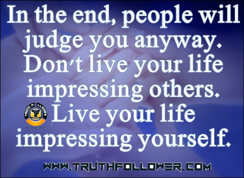 In+the+end,+people+will+judge+you+anyway+quotes+n+sayings.jpg