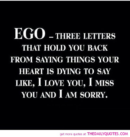 438514445-ego-holding-you-back-love-life-quotes-sayings-pictures.jpg