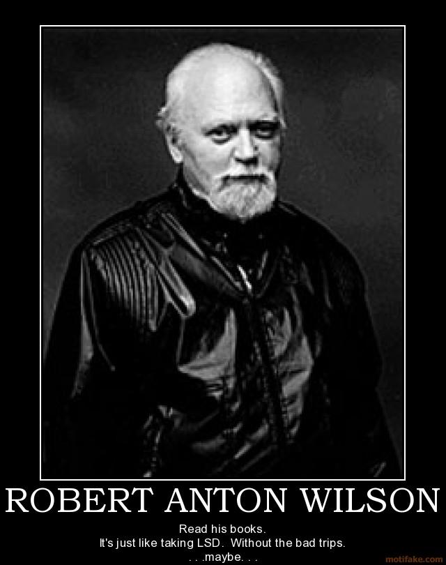 1071483633-robert-anton-wilsons-quotes-2.jpg