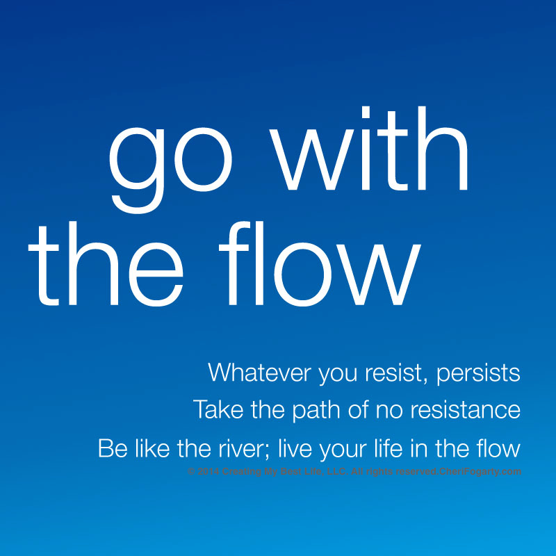 BLL-go-with-the-flow-be-like-the-river-Go-with-the-flow-quotes-and-best-life-lessons-copyright.jpg