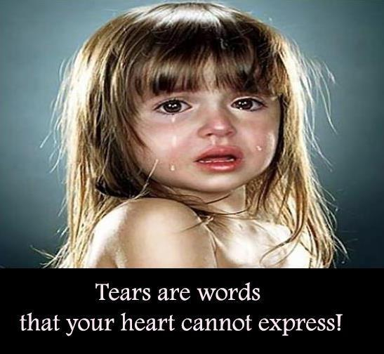 Tears are words that your heart cannot express. Picture Quote #1