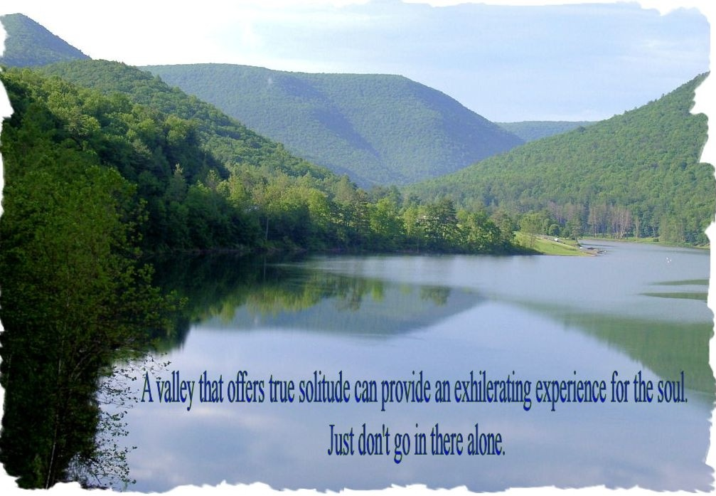 a-valley-that-offers-true-solitude-can-provide-an-exhilarating-experience-for-the-soul-just-dont-go-quote-1.jpg