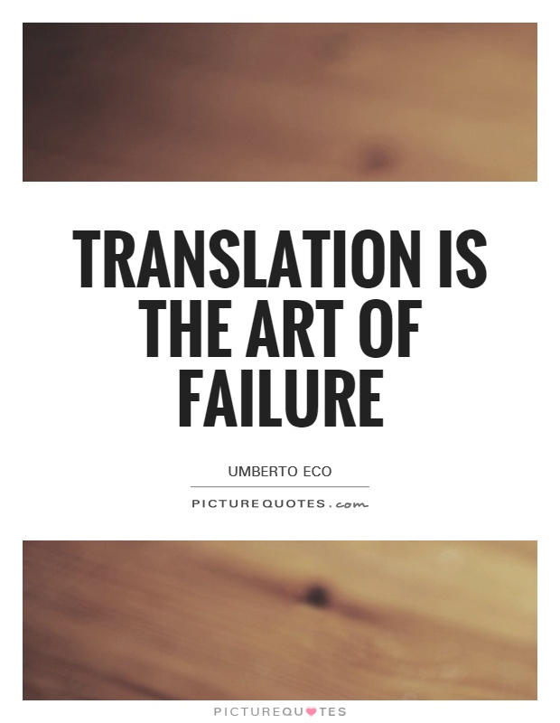 translation-is-the-art-of-failure-quote-1.jpg