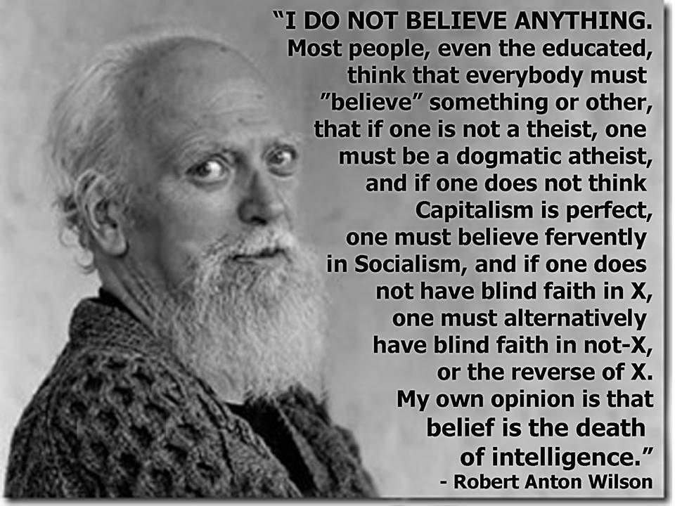 Robert_anton_wilson_belief_death_of_intelligence_960x720.jpg