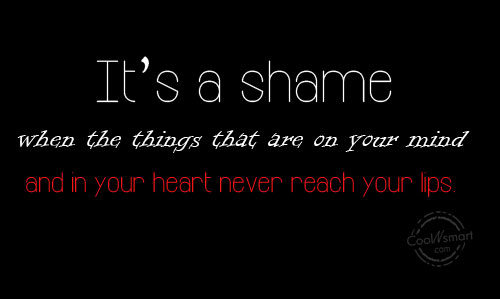 Silence Quote: It's a shame when the things that...
