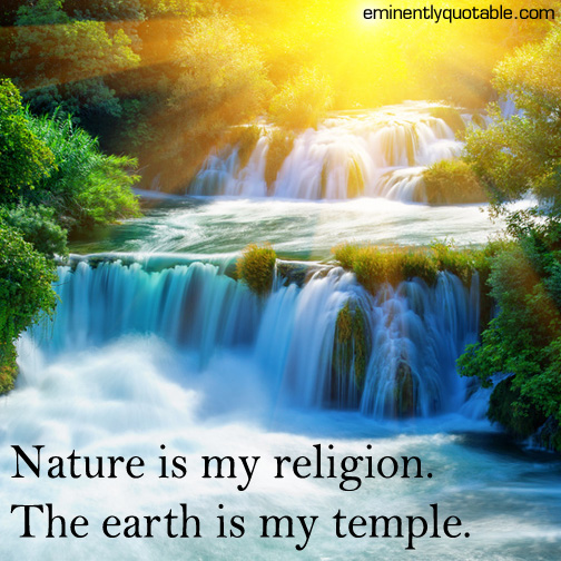 Nature-is-my-religion.jpg