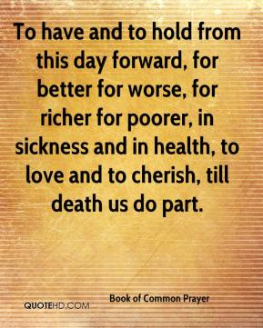 book-of-common-prayer-quote-to-have-and-to-hold-from-this-day-forward.jpg