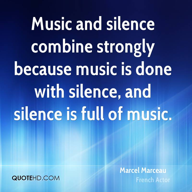 marcel-marceau-actor-quote-music-and-silence-combine-strongly-because.jpg