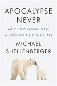 Book Review: Apocalypse Never by Michael Shellenberger