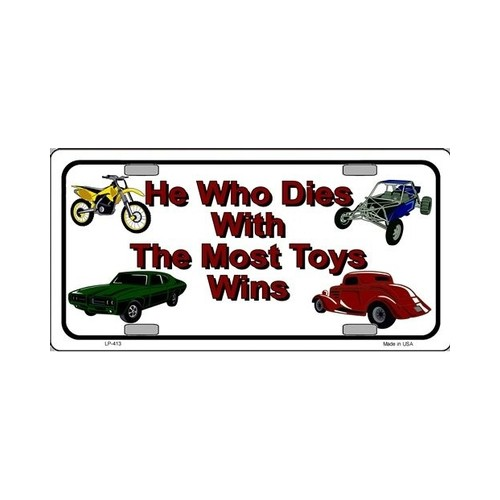 he-who-dies-with-the-most-toys-wins.jpg