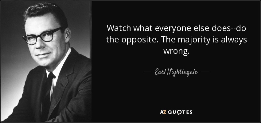 Image result for majority is always wrong