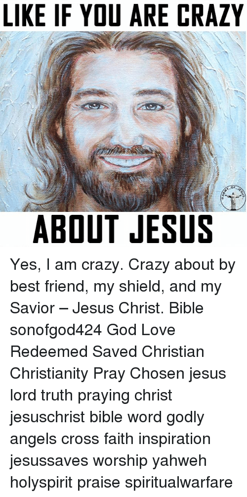 like-if-you-are-crazy-of-about-jesus-yes