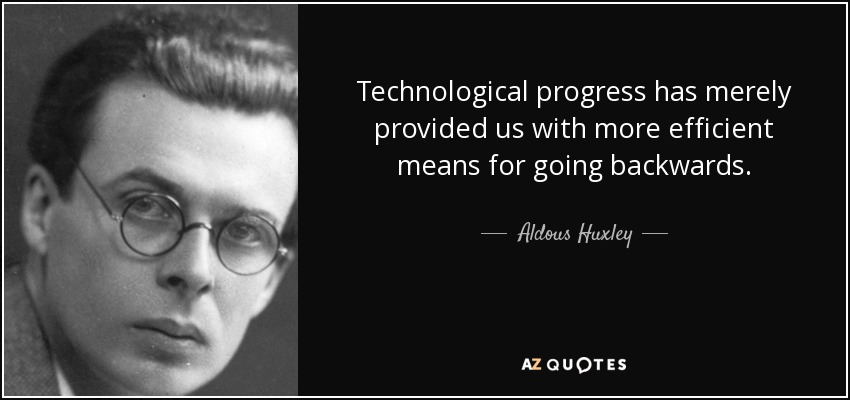 quote-technological-progress-has-merely-